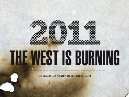 2011, The West Is Burning