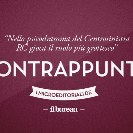 il Bureau - contrappunto - psicodramma del centrosinistra