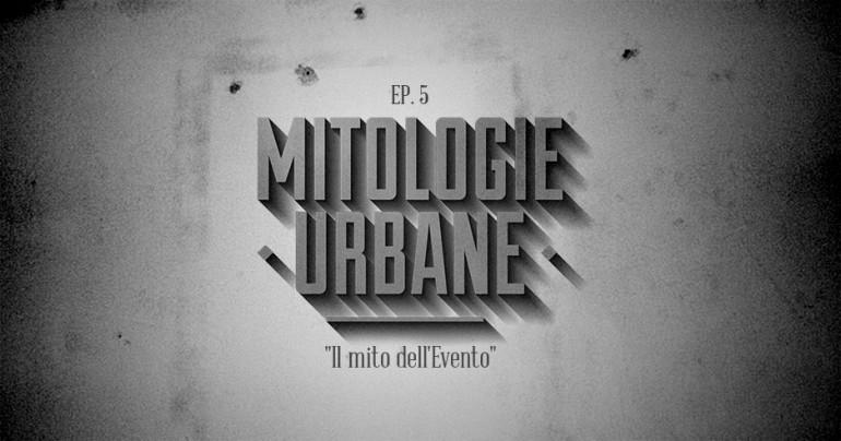 il Bureau - mitologie urbane - il mito dell'evento