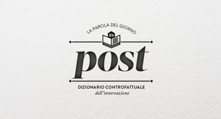 il bureau - dizionario controfattuale - post