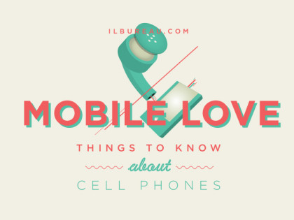 MOBILE LOVE – Things to Know About Cell Phones – Infographic